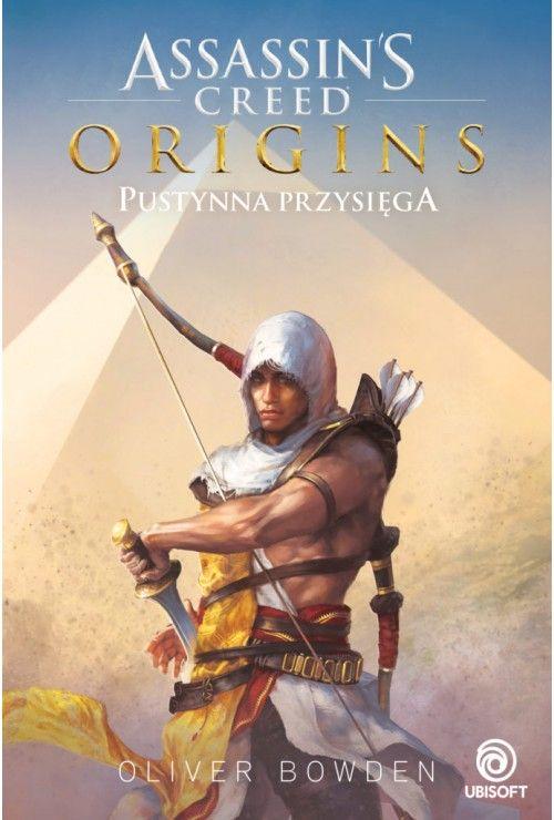 Assassin's Creed Origins. Pustynna przysięga Aaron Rosenberg