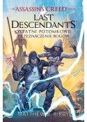 Assassin's Creed: Last Descendants - Ostatni potomkowie. Przeznaczenie bogów. Tom 3