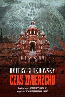 Czas zmierzchu Glukhovsky Dmitry