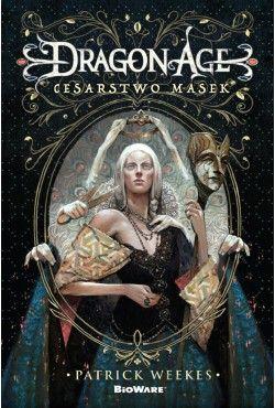 Dragon Age. Cesarstwo Masek.