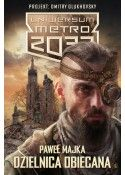 Uniwersum Metro 2033. Dzielnica obiecana