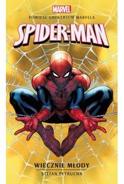 Marvel: Spider-Man. Wiecznie młody Petrucha Stefan