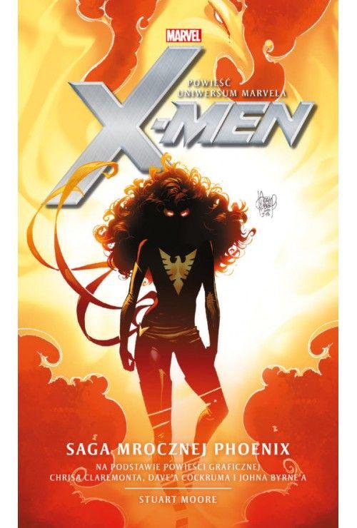 Marvel: X-men. Mroczna Phoenix  Moore Stuart