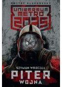 Uniwersum Metro 2035. Piter. Wojna