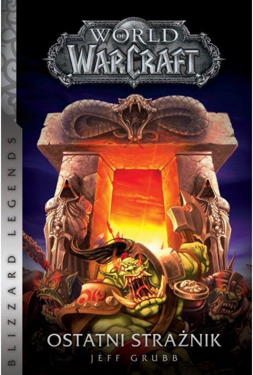 World of Warcraft: Ostatni strażnik Grubb Jeff