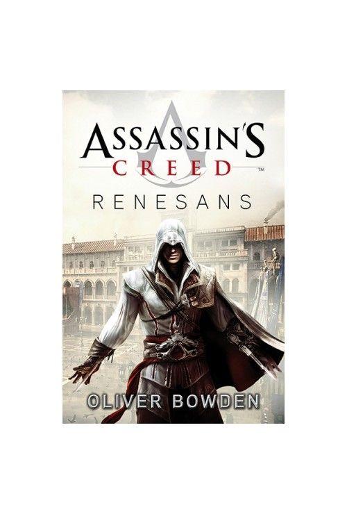 Assassin's Creed: Renesans. Tom 1 Oliver Bowden