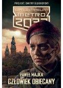 Uniwersum Metro 2033. Człowiek obiecany