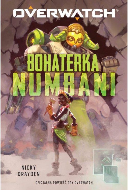Overwatch: Bohaterka Numbani Nicky Drayden