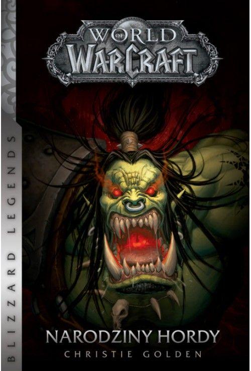 World of Warcraft: Narodziny hordy Christie Golden