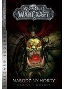 World of Warcraft: Narodziny hordy