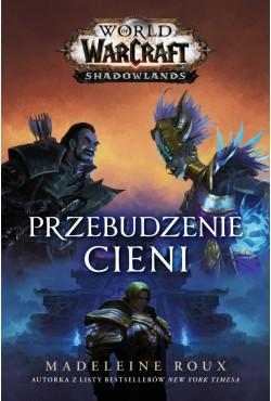 World of Warcraft: Przebudzenie cienia Roux Madeleine