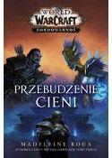 World of Warcraft: Przebudzenie cienia