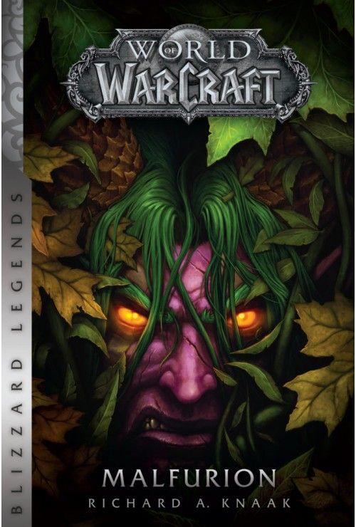 World of Warcraft: Burzogniewny Richard A. Knaak