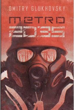 Uniwersum Metro 2033. Metro 2035 Glukhovsky Dmitry