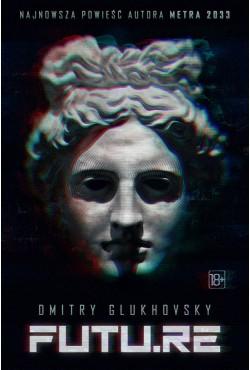 FUTU.RE Glukhovsky Dmitry