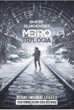 Metro. Trylogia. Wydanie...