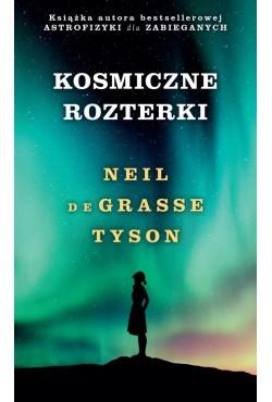 Kosmiczne rozterki de Grasse Tyson Neil