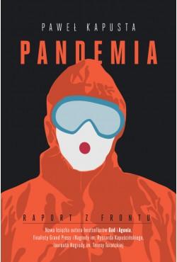 Pandemia. Zapiski z pierwszej linii frontu