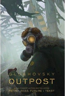 Outpost Dmitry Glukhovsky
