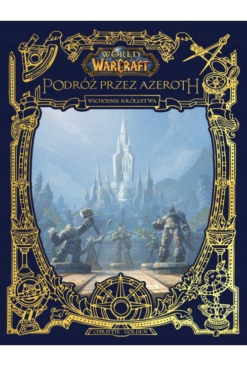 World of Warcraft. Podróż przez Azeroth