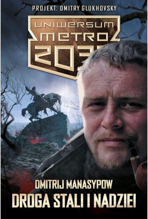 Droga stali i nadziei Dmitrij Manasypow