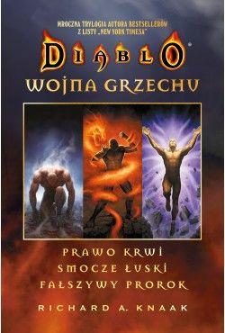 Diablo: Wojna grzechu. Kompletna trylogia Richard A. Knaak