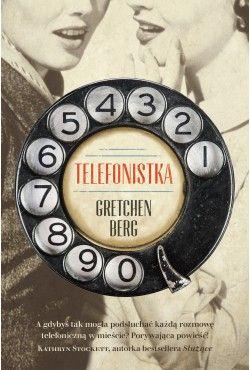 Telefonistka Gretchen Berg