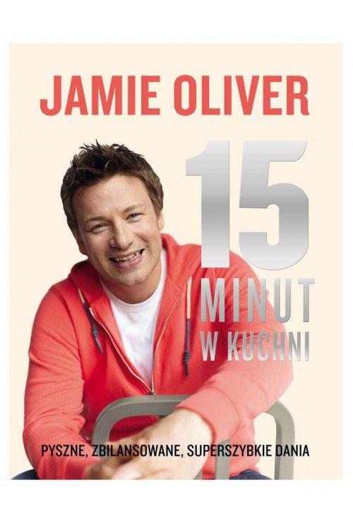 15 minut w kuchni Jamie Olivier