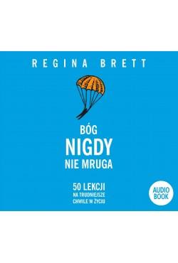 Bóg nigdy nie mruga. Audiobook CD/MP3 Brett Regina